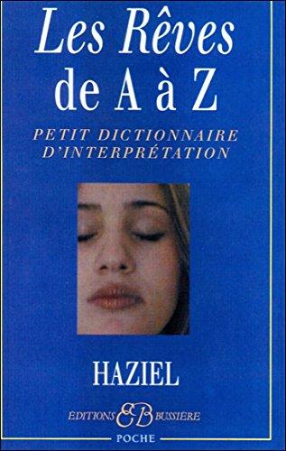 Les rêves de A à Z par Haziel