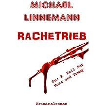 Rachetrieb: Kriminalroman