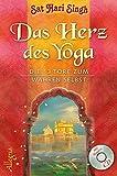 Das Herz des Yoga: Die 13 Tore zum wahren Selbst