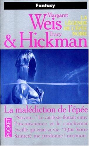 La malédiction de l'épée par Weis Margaret, Hickman Tracy