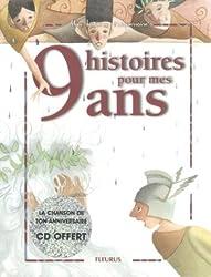 9 histoires pour mes 9 ans (1 livre + 1 CD audio)