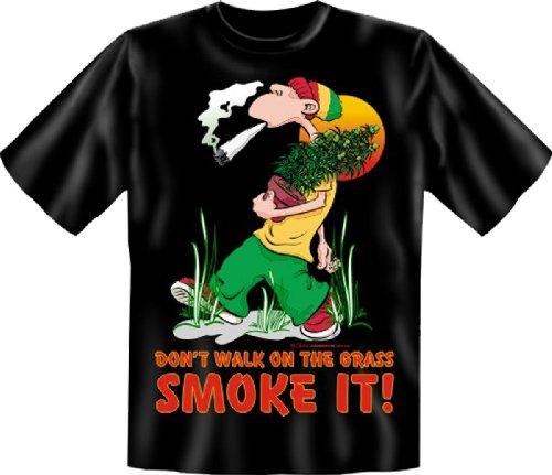 Funshirt + gratis Spaß Urkunde - Motiv Don`t walk on the grass Smoke It! cooles Fun T-Shirt Shirt Schwarz
