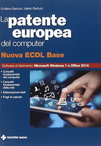 La patente europea del computer. Nuova ECDL base por Emiliano Barbuto