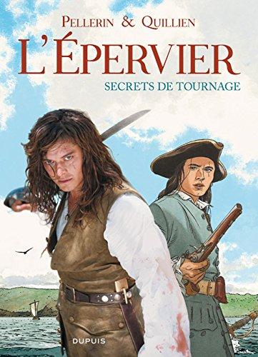 L'Epervier, secrets de tournage - tome 1 - L'épervier, secrets de tournage