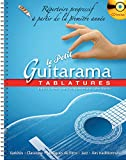 Le Petit Guitarama - Tablatures