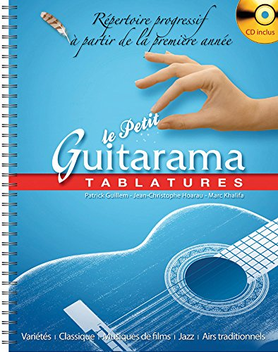 Le Petit Guitarama - Tablatures par M. Khali P. Guillem