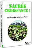 Sacrée croissance ! / Réalisé par Marie-Monique Robin   Robin, Marie-Monique (1960-....)