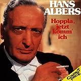 Hoppla, jetzt komm' ich von Hans Albers
