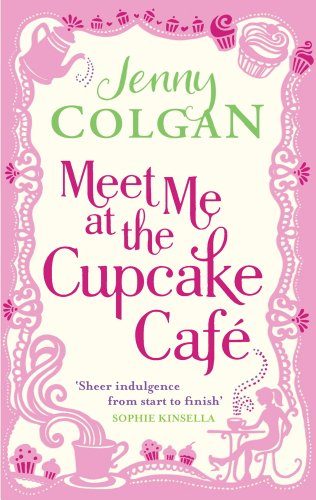 book cover of Meet Me at the Cupcake Cafe