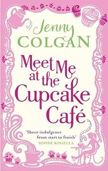 Meet Me At The Cupcake Café by [Colgan, Jenny]