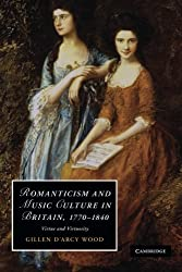 Romanticism and Music Culture in Britain, 1770-1840: Virtue And Virtuosity (Cambridge Studies in Romanticism)
