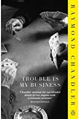 Trouble is My Business Paperback