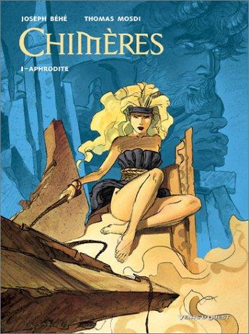Chimères, tome 1 : Aphrodite