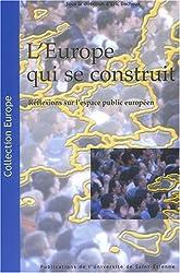 L'Europe qui se construit : réflexions sur l'espace public européen