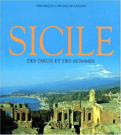 SICILE. Des Dieux et des hommes