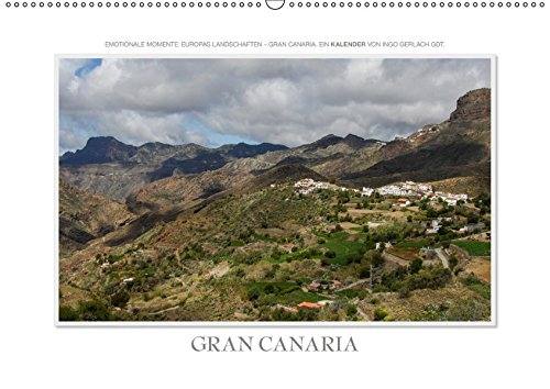 Emotionale Momente: Gran Canaria (Wandkalender 2019 DIN A2 quer): Zauberhafte Bilder einer der meist besuchten Urlaubsregionen Europas (Monatskalender, 14 Seiten ) (CALVENDO Orte) -