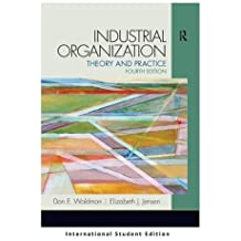 Industrial Organization: Theory and Practice (International Student Edition)