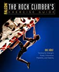 The Rock Climber's Exercise Guide: Tr...