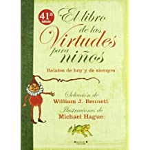 EL LIBRO DE LAS VIRTUDES PARA NIÑOS (VOLUMENES SINGULARES)