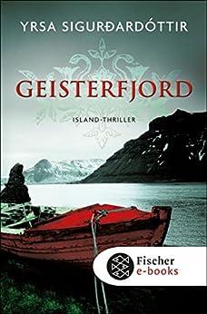 Geisterfjord: Island-Thriller von [Sigurdardóttir, Yrsa]