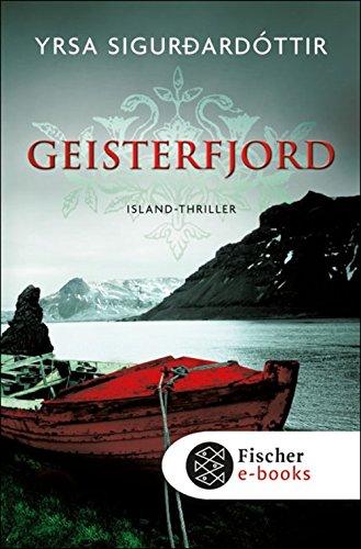 Geisterfjord: Island-Thriller (Fischer Taschenbibliothek)