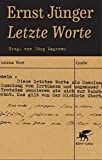 Letzte Worte: Hrsg. von Jörg Magenau