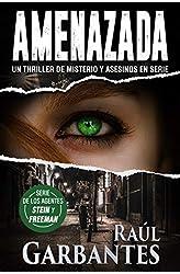Descargar gratis Amenazada: Un thriller de misterio y asesinos en serie en .epub, .pdf o .mobi