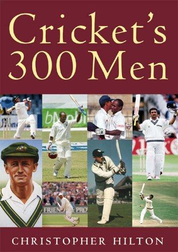 Cricket's 300 Men (+ 1) por Christopher Hilton