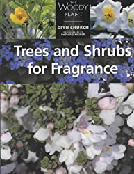 Trees and Shrubs for Fragrance (The woody plant)