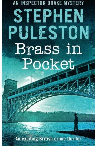Brass in Pocket: Inspector Drake Mystery: Volume 1