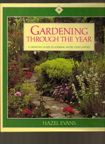 Gardening through the year: A monthly guide to looking after your garden
