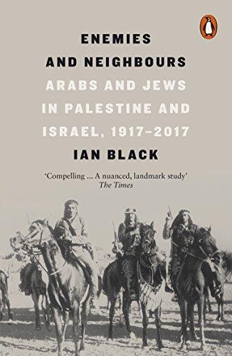 Enemies And Neighbours por Ian Black