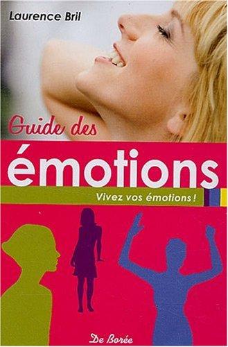 Guide des Emotions (le)