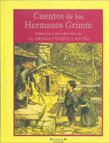 Cuentos de Los Hermanos Grimm por Wilhelm Karl Grimm