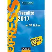 Fiscalité 2017 - 22e éd.