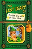 The Lost Diary of Robin Hood's Money Man (Lost Diaries)