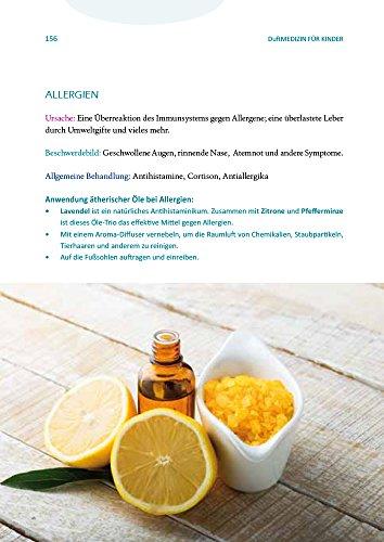 Duftmedizin für Kinder: Ätherische Öle und ihre therapeutiche Anwendung bei Babys, Kindern und Jugendlichen - 6