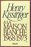 Telecharger Livres A la Maison Blanche 1968 1973 tome 1 (PDF,EPUB,MOBI) gratuits en Francaise