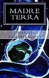 Scarica Libro Madre Terra Tre racconti brevi (PDF,EPUB,MOBI) Online Italiano Gratis
