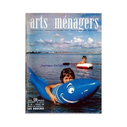 ARTS MENAGERS [No 103] du 01/07/1958 - AMENAGEMENT - MORALITES MENAGERES - CUISINE - ENFANTS - EQUIPEMENT MENAGER - FLEURS ET PLANTES.