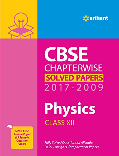 CBSE CHAPTERWISE SOLVED PAPERS CLASS 12 PHYSICS (2017-2009) price comparison at Flipkart, Amazon, Crossword, Uread, Bookadda, Landmark, Homeshop18