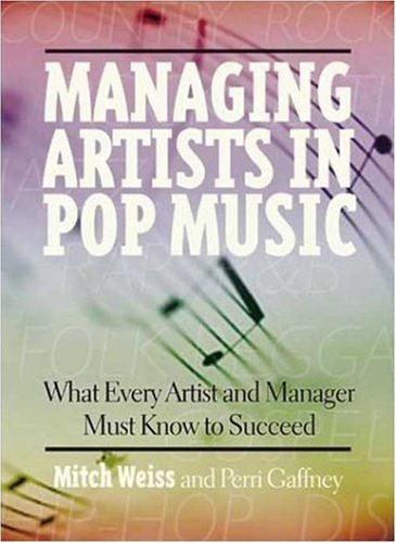 managing-artists-in-pop-music-what-every-artist-and-manager-must-know-to-succeed