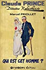 Claude Prince, détective radiesthésiste : Qui est cet homme ? par Priollet