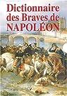 Dictionnaire des Braves de Napoléon par Molieres