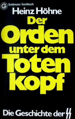 Der Orden unter dem Totenkopf: Die Geschichte der SS.