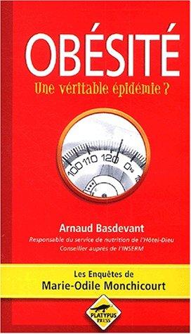 Obésité. Une véritable épidémie ? par Arnaud Basdevant