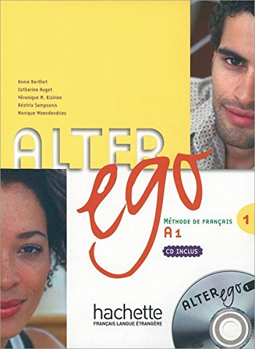 Alter ego 1: Méthode de français / Kursbuch mit Audio-CD