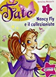 Nancy Fly e il collezionista. Fate