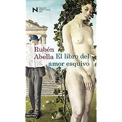 El libro del amor esquivo (Áncora & Delfin) Finalista Premio Nadal 2009