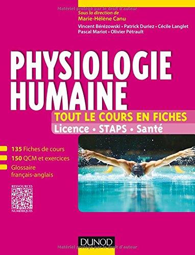 Physiologie humaine - Tout le cours en fiches - Licence, STAPS, Santé